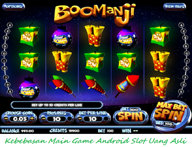 Kebebasan Main Game Android Slot Uang Asli